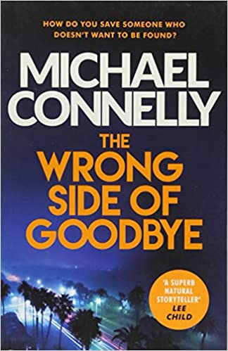 Connelly - The Wrong Side of Goodbye