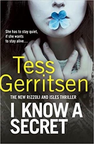 I Know a Secret: (Rizzoli & Isles series)