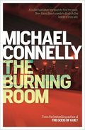Michael Connelly - The Burning Room.