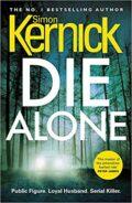 Kernick Die Alone