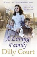 Dilly Court - A Loving Family