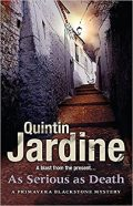 Jardine As Serious As Death