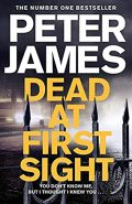 Dead at First Sight Peter James