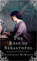 The Rose Of Sebastopol McMahon